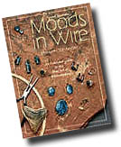 Click here for the Moods in Wire Book