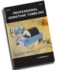 Photo of Professional Gemstone Tumbling, Guide-book - In Stock and Ships Immediately, $4.50 Order it NOW!
