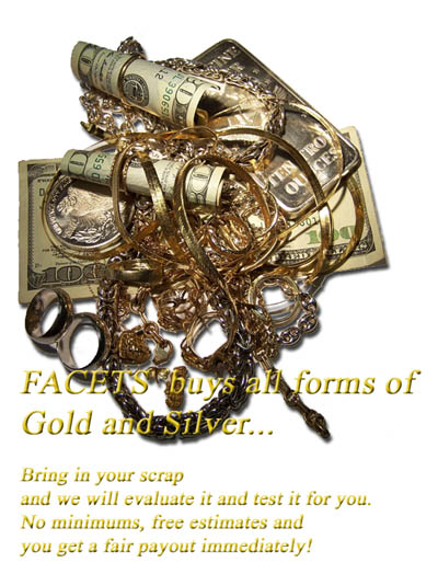 What we Buy: All forms of Gold and Silver Jewelry, Coins, Scrap or Dental Gold. Bring in your gold, there are no minimums, free estimates and you get a fair payout immediately.